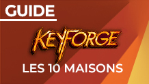 Keyforge : guide d'introduction aux 10 maisons