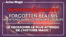 Dungeons & Dragons Forgotten Realms : le crossover avec Magic