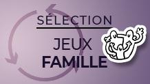 Sélection Jeu Famille