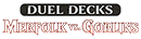 Logo Duel Decks: Merfolk vs Goblins