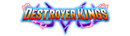 Série 6 Destroyer Kings
