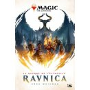 La Guerre de l'Étincelle : Ravnica  - Roman Poche Magic The Gathering
