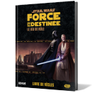 Star Wars - Force and Destiny: Rulebook FR