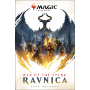 La Guerre de l'Étincelle : Ravnica  - Roman Magic The Gathering