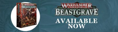 Warhammer Beastgrave available now